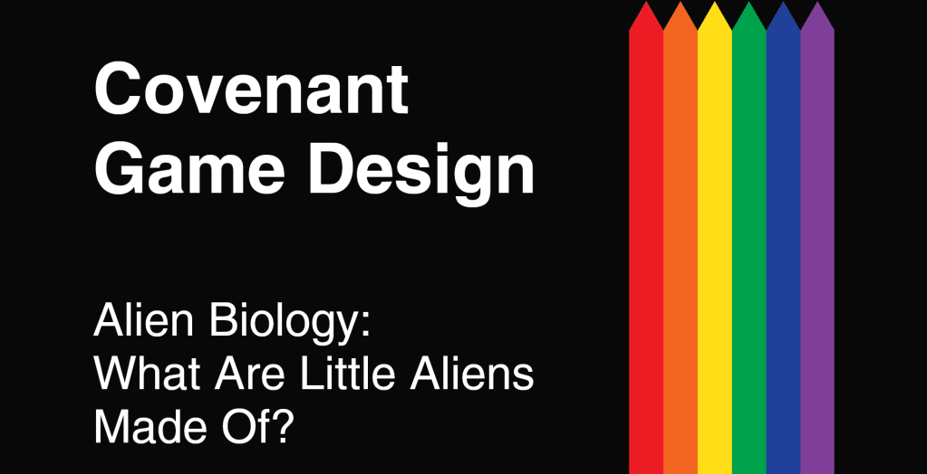 Covenant Design - Alien Biology: What Are Little Aliens Made Of?