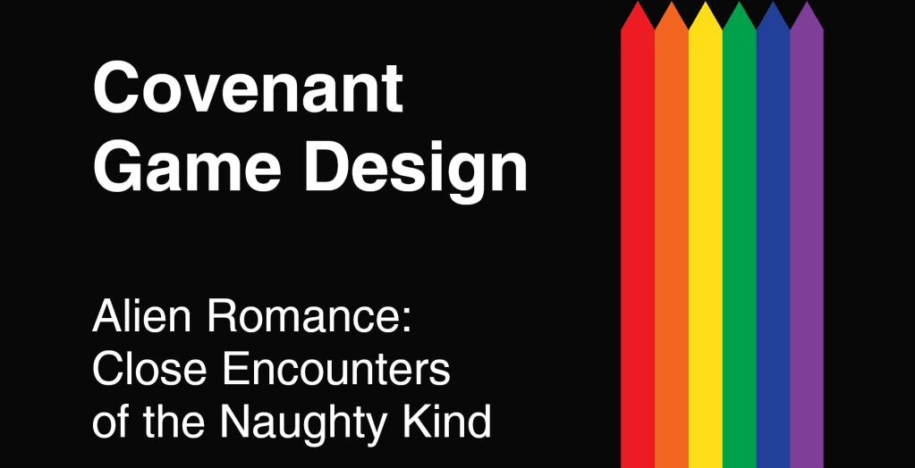 Covenant Game Design - Alien Romance: Close Encounters of the Naughty Kind